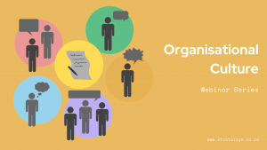Organisational Culture Webinar by Stratalign South Africa
