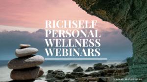 RICHSELF PERSONAL WELLNESS WEBINAR