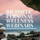 RICHSELF PERSONAL WELLNESS WEBINAR